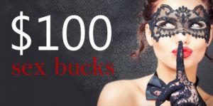 Sex Bucks $100