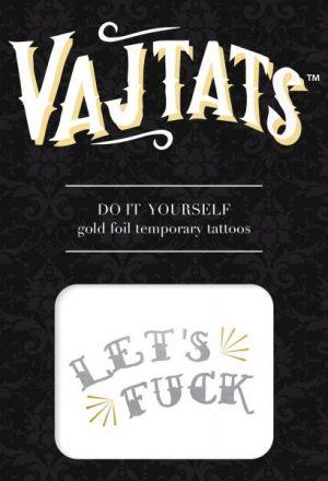 Gold Foil Tattoo Let's F*ck